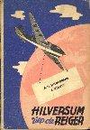 boek: Hilversum riep de reiger